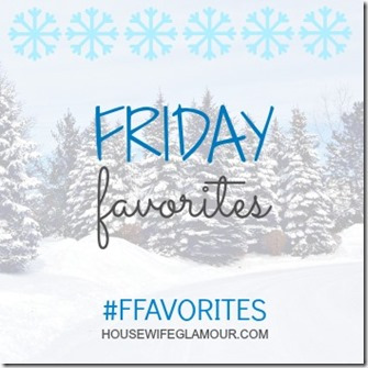 Friday-Favorites-Link-Up-Winter-housewifeglamour_com_